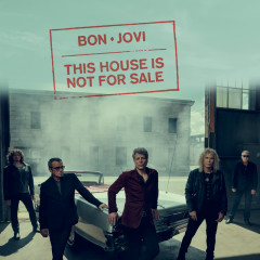 This House Is Not For Sale (Single) - Bon Jovi