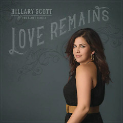 Hillary Scott & The Scott Family
