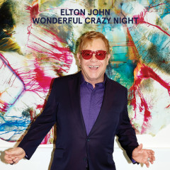 Wonderful Crazy Night (Deluxe) - Elton John
