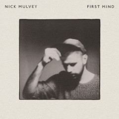 First Mind - Nick Mulvey