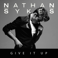 Give It Up (Single) - Nathan Sykes,G-Eazy
