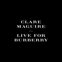 Live For Burberry (Pt. 2) - EP - Clare Maguire