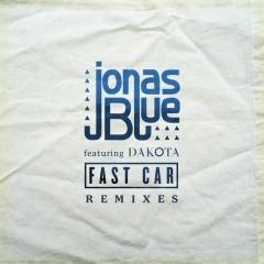 Fast Car (Acoustic) - Jonas Blue, Dakota