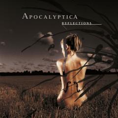 Reflections - Apocalyptica