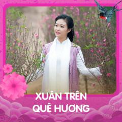 Xuân Trên Quê Hương - Various Artists