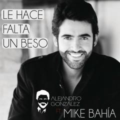 Le Hace Falta Un Beso (Versíon Reggaeton)