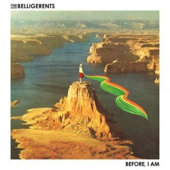 Before I Am - The Belligerents