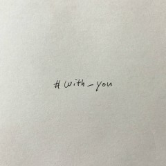 #With_You (Single)