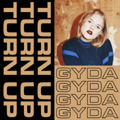 Turn Up (Single) - Gyda