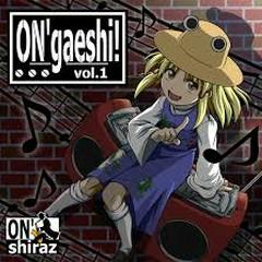 ON'gaeshi! ~vol.1~