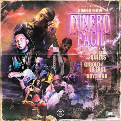 Dinero Fácil (Single) - Dímelo Flow, Justin Quiles, Brytiago