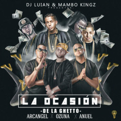 La Ocasíon (Single) - Dj Luian, Mambo Kingz, De La Ghetto