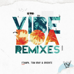 Vibe Boa (Remixes) - Ftampa