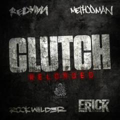 Clutch Reloaded (Single) - Rockwilder, Erick Sermon, Method Man