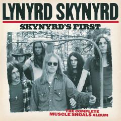 Skynyrd's First:  The Complete Muscle Shoals Album - Lynyrd Skynyrd