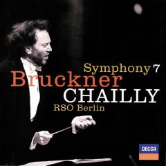 Bruckner: Symphony No.7 - Radio-Symphonie-Orchester Berlin,Riccardo Chailly