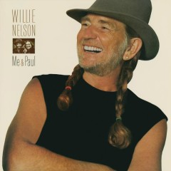Me and Paul - Willie Nelson