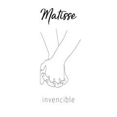 Invencible - Matisse