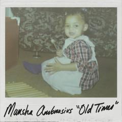 Old Times (Single) - Marsha Ambrosius