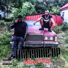 Tha Come Up - 80 Proof, Lil Tee
