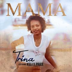 Mama (Single) - Trina