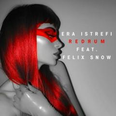 Redrum - Era Istrefi,Felix Snow