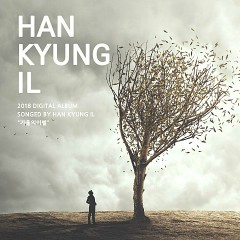 Fall Farewell (Single) - Han Kyung Il