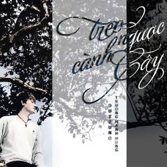 Treo Ngược Cành Cây (Single) - Duy Zuno