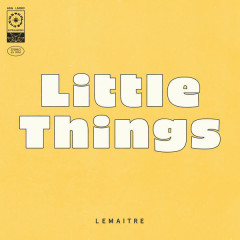 Little Things (Single) - Lemaitre