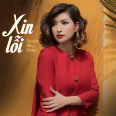 Xin Lỗi (Single) - Nguyễn Hồng Nhung