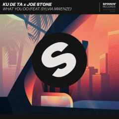 What You Do (Single) - Ku De Ta, Joe Stone