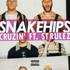 Cruzin' (Single) - Snakehips