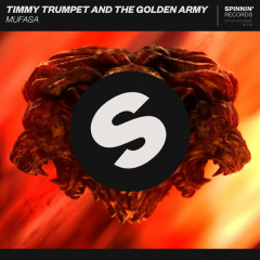Mufasa (Single) - Timmy Trumpet, The Golden Army