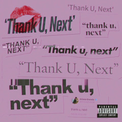 Thank U, Next (Single) - Ariana Grande