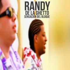 Sensacíon Del Bloque (Single) - Randy