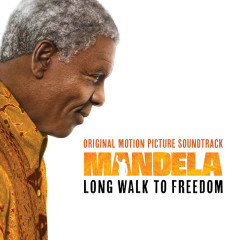 Mandela – Long Walk To Freedom (Original Motion Picture Soundtrack) - Various Artists