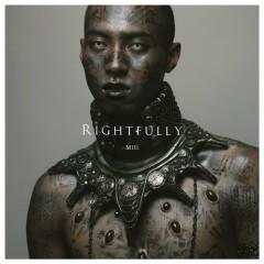 Rightfully - Mili