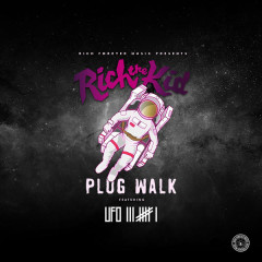 Plug Walk (Ufo361 Remix) - Rich The Kid