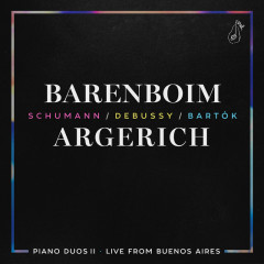 Piano Duos II - Schumann, Debussy, Bartók - Daniel Barenboim,Martha Argerich