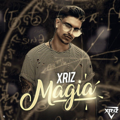 Magia (Single) - Xriz