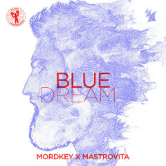 Blue Dream (Single) - Mordkey, Mastrovita