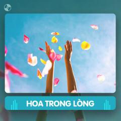 Thay Lời Muốn Nói: Hoa Trong Lòng - Various Artists