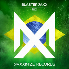 Rio (Single) - BlasterJaxx