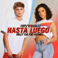 Hasta Luego (Billy Da Kid Remix)