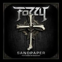 Sandpaper - Fozzy,M. Shadows