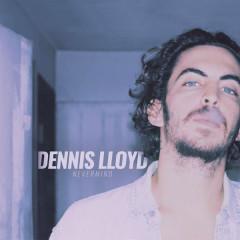 Nevermind (Single) - Dennis Lloyd