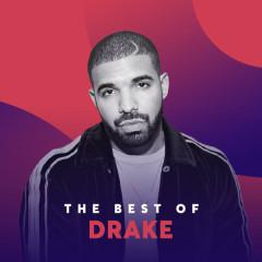 Những Bài Hát Hay Nhất Của Drake - Drake