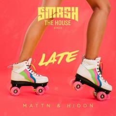 Late (Single) - MATTN, HIDDN