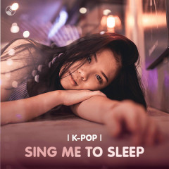 Sing Me To Sleep - Various Artists