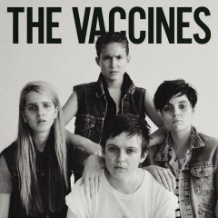 Come of Age (Deluxe Version) - The Vaccines